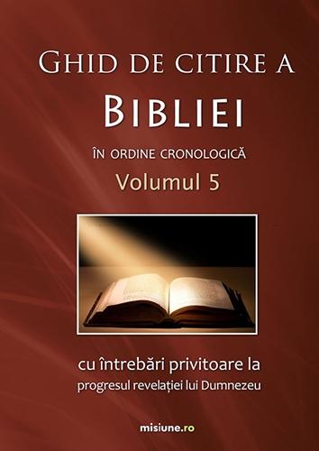 Ghid de citire a Bibliei volumul 5