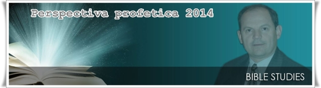Perspectiva profetica 2014