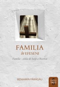 Familia in Efeseni - Beniamin Faragau