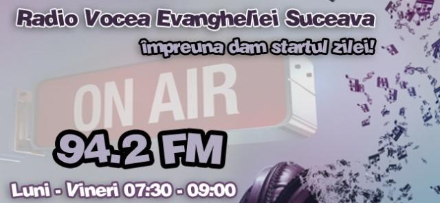 matinal Radio Vocea Evangheliei Suceava
