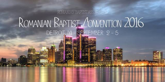 Conventia Bisericilor Baptiste 2016