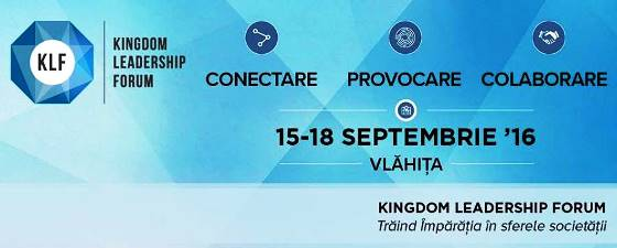Kingdom Leadership Forum la Vlăhița