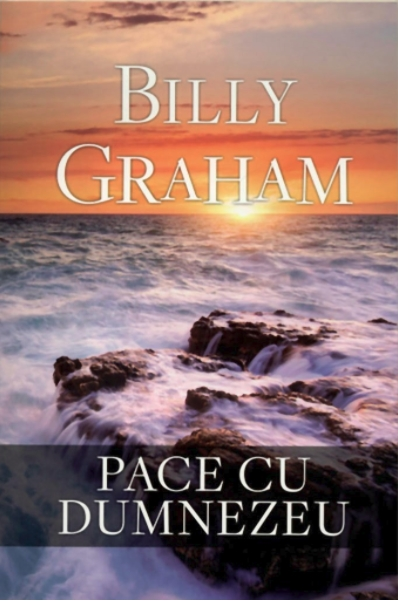 Pace cu Dumnezeu Billy Graham