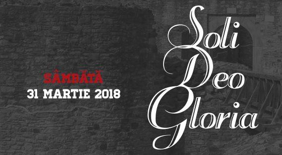 Soli Deo Gloria 2018 Suceava